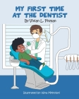 My First Time at the Dentist Cover Image