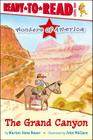 The Grand Canyon: Ready-to-Read Level 1 (Wonders of America) Cover Image