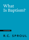 What Is Baptism? (Crucial Questions) Cover Image