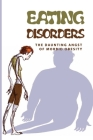 Eating Disorders: The Daunting Angst Of Morbid Obesity: Morbid Obesity Secrets Cover Image