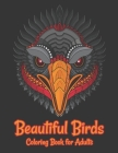 Beautiful Birds Coloring Book for Adults: Adults Coloring Books Relaxation and Mindfulness Cover Image