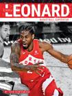 Kawhi Leonard: Basketball Superstar Cover Image