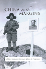 China on the Margins (Cornell East Asia #146) Cover Image