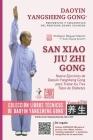 Daoyin Yangsheng Gong - San Xiao Jiu Zhi Gong: Nueve Remedios de Daoyin Yangsheng Gong para Prevenir y Tratar los Tres Tipos de Diabetes. Cover Image