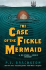 The Case of the Fickle Mermaid: A Brothers Grimm Mystery (Brothers Grimm Mysteries #3) Cover Image