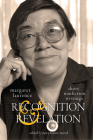 Recognition and Revelation: Short Nonfiction Writings (Carleton Library Series #251) Cover Image