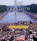 Let Freedom Ring: Stanley Tretick's Iconic Images of the March on Washington Cover Image