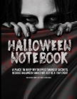 Halloween Notebook A Place For My Deepest Darkest Secrets: A Halloween Themed Notebook Cover Image