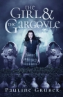 The Girl and the Gargoyle Cover Image