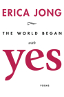 The World Began with Yes Cover Image