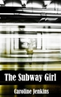 The Subway Girl Cover Image