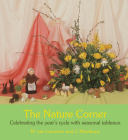 The Nature Corner: Celebrating the Year's Cycle with Seasonal Tableaux Cover Image