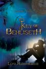 Key of Behliseth (The Sun Child Chronicles #1) Cover Image