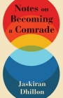 Notes on Becoming a Comrade Cover Image