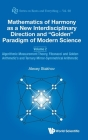 Mathematics of Harmony as a New Interdisciplinary Direction and