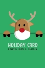 Holiday Card Address Book & Tracker: Track Six Years of Christmas Card Sending and Receiving - Reindeer Minimalist Simple Cover Image