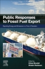 Public Responses to Fossil Fuel Export: Exporting Energy and Emissions in a Time of Transition Cover Image