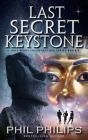 Last Secret Keystone: A Historical Mystery Thriller Cover Image