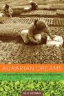 Agrarian Dreams: The Paradox of Organic Farming in California (California Studies in Critical Human Geography) Cover Image