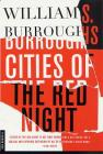 Cities of the Red Night: A Novel Cover Image