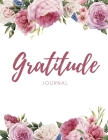 Gratitude Journal: Wonderful 5 Minutes to a Grateful Life - Five Minutes Daily Gratitude Journal for Women and Men Cover Image