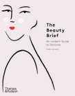 The Beauty Brief: An Insider's Guide to Skincare Cover Image