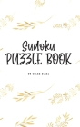 Sudoku Puzzle Book - Hard (6x9 Hardcover Puzzle Book / Activity Book) Cover Image