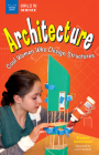 Architecture: Cool Women Who Design Structures (Girls in Science) Cover Image
