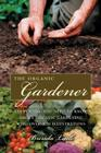 The Practical Organic Gardener: Everything You Need to Know with More Than 200 Illustrations Cover Image