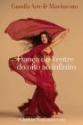 Dança do Ventre do Oito ao Infinito Cover Image