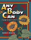 Any Body Can Learn to Quilt Cover Image