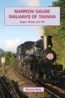 Narrow Gauge Railways of Taiwan Cover Image