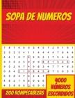 Sopa De Numeros: Libro de búsqueda de números con 250 divertidos rompecabezas de números para adultos Cover Image