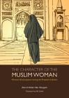 The Character of the Muslim Woman: Women's Emancipation During the Prophet's Lifetime (Islamic Economics) Cover Image