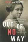 Out of No Way: Madam CJ Walker & A'Lelia Walker A Poetic Drama Cover Image