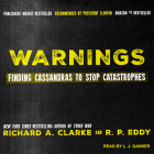 Warnings: Finding Cassandras to Stop Catastrophes Cover Image