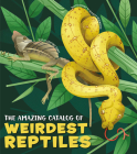 The Amazing Catalog of Weirdest Reptiles Cover Image
