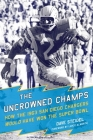 The Uncrowned Champs: How the 1963 San Diego Chargers Would Have Won the Super Bowl Cover Image