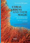 Coral gardens and their magic: A Study of the Methods of Tilling the Soil and of Agricultural Rites in the Trobriand Islands: With 3 Maps, 116 Illust Cover Image