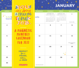 You Are Doing a Freaking Great Job Magnetic Wall Calendar 2022: 365 Days of Mood-lifting, Creativity-boosting, Purpose-affirming Motivation. Cover Image