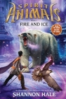 Spirit Animals: Book 4: Fire and Ice Cover Image