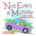 Not Even a Minute: A Practical Story about Preventing Hot Car Heatstroke Cover Image