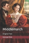 Middlemarch: Original Text Cover Image