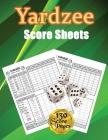 Yardzee Score Sheets: 130 Pads for Scorekeeping - Yardzee Score Cards - Yardzee Score Pads with Size 8.5 x 11 inches (Yardzee Score Book) Cover Image