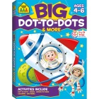 School Zone Big Dot-To-Dots & More Workbook Cover Image