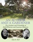 An Author and a Gardener: The Gardens and Friendship of Edith Wharton and Lawrence Johnston Cover Image
