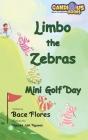 Limbo the Zebras Mini Golf Day Cover Image