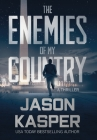 The Enemies of My Country: A David Rivers Thriller Cover Image