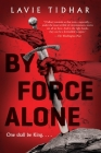 By Force Alone Cover Image