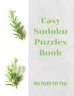 Easy Sudoku Puzzles Book: Sudoku Puzzles Book For Adults: 80 Large Print Puzzles, One Puzzle Per Page, Brain Games for Adults, Sudoku Puzzles, E Cover Image